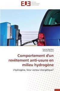 Comportement d'Un Rev�tement Anti-Usure En Milieu Hydrog�ne