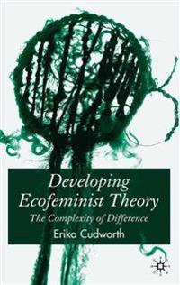 Developing Ecofeminist Theory