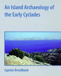 An Island Archaeology of the Early Cyclades