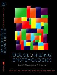 Decolonizing Epistemologies