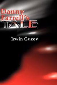 Danny Farrell's Tale