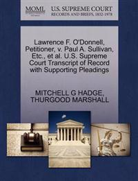 Lawrence F. O'Donnell, Petitioner, V. Paul A. Sullivan, Etc., et al. U.S. Supreme Court Transcript of Record with Supporting Pleadings
