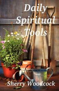 Daily Spiritual Tools