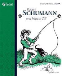 Robert Schumann and Mascot Ziff