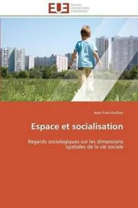 Espace Et Socialisation