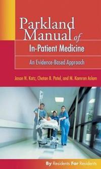 Parkland Manual of In-Patient Medicine