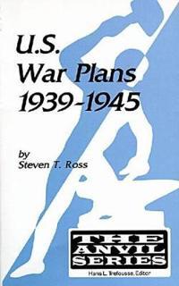 U.S. War Plans, 1939-1945