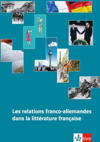 Les relations franco-allemandes dans la littérature française