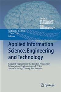 Applied Information Science, Engineering and Technology