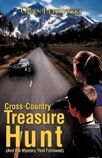 Cross-country Treasure Hunt and the Mystery That Followed