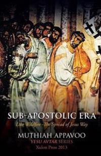 Sub-Apostolic Era