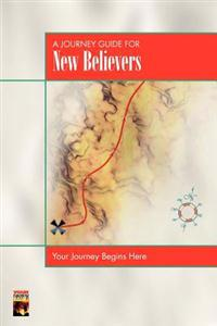 A Journey Guide for New Believers