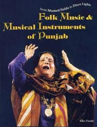 Folk Music and Musical Instruments of the Punjab