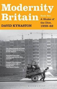 Modernity britain - book two: a shake of the dice, 1959-62