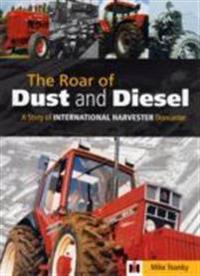 Roar of dust and diesel - a story of international harvester doncaster