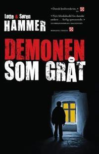 Demonen som gråt - Lotte Hammer, Søren Hammer   Inprintwriters.org