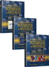 Fundamentals of Microfabrication and Nanotechnology, Three-Volume Set