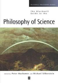 Blackwell Guide to Philosophy of Science