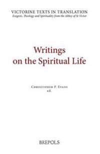 VTT 04 Writings on the Spiritual Life, Evans: A Selection of Works of Hugh, Adam, Achard, Richard, Walter, and Godfrey of St Victor