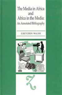 The Media in Africa and Africa in the Media