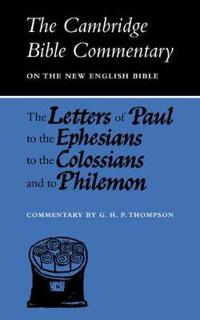 Letters of Paul to Ephesians to Colossians and to Philemon