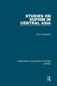 Studies on Sufism in Central Asia