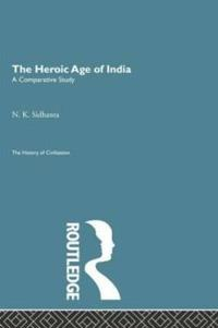 The Heroic Age of India