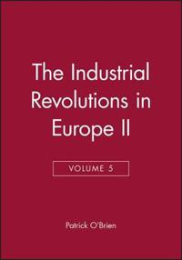 The Industrial Revolution in Europe, II