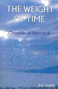 Weight of time - chronicles of eternity