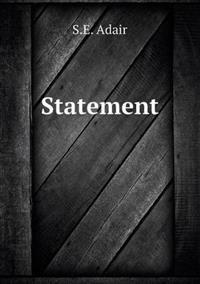 Statement
