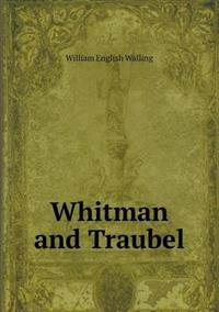 Whitman and Traubel