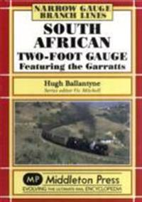 South african two-foot gauge - featuring the garratts