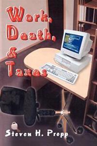 Work, Death, & Taxes