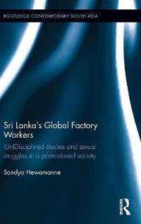 Sri Lanka's Global Factory Workers