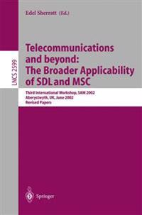 Telecommunications and beyond: The Broader Applicability of SDL and MSC