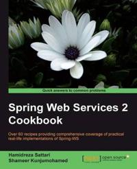 Spring Web Services Cookbook