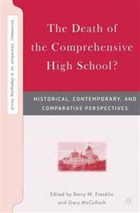 The Death of the Comprehensive High School?