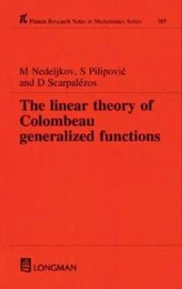 The Linear Theory of Colombeau Generalized Functions