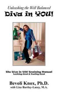 Unleashing the Well Balanced Diva in YOU!