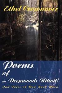Poems of the Deepwoods Nitwit