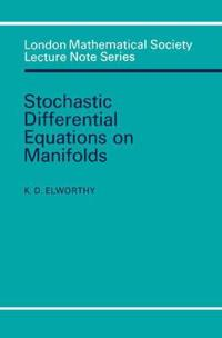 Stochastic Differential Equations on Manifolds