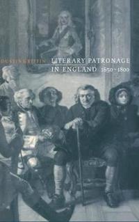 Literary Patronage in England, 1650-1800