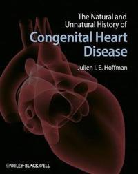 The Natural and Unnatural History of Congenital Heart Disease