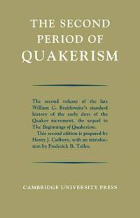 The Second Period of Quakerism