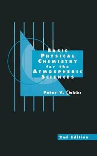 Basic Physical Chemistry for the Atmospheric Sciences
