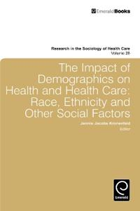 The Impact of Demographics on Health and Health Care