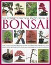 Complete Practical Encyclopedia of Bonsai