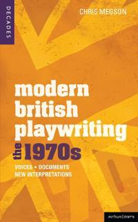 Modern British Playwriting the 1970s