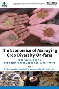 The Economics of Managing Crop Diversity On-Farm