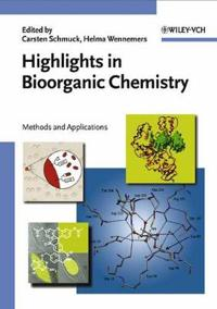 Highlights in Bioorganic Chemistry: Methods and Applications